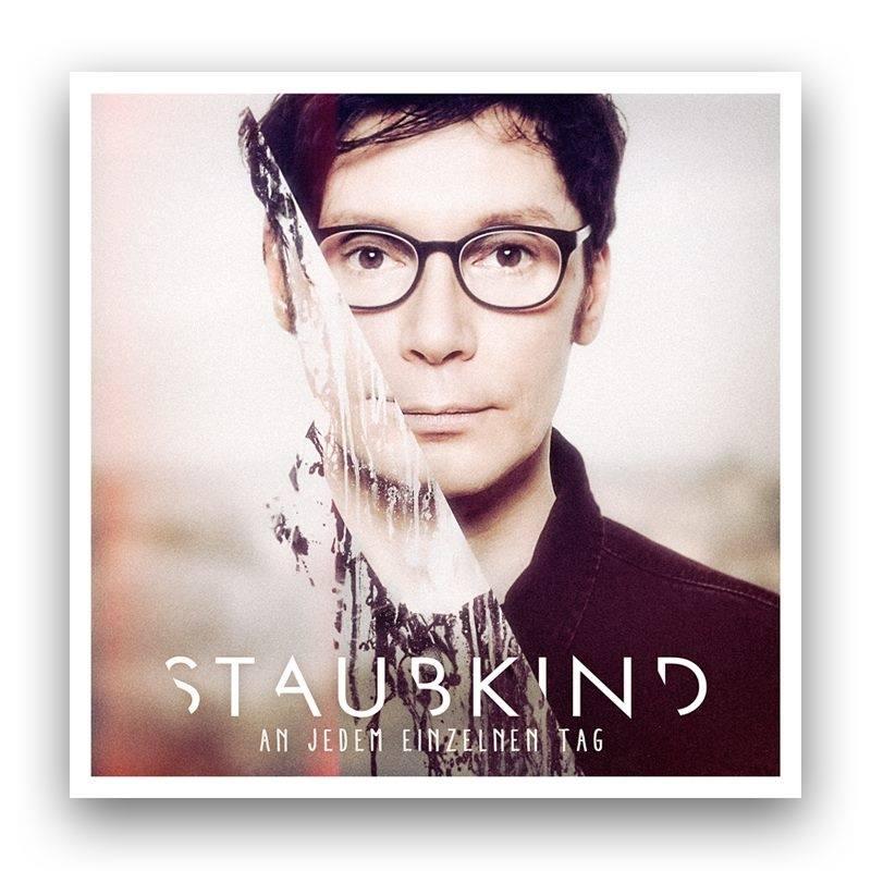 """staubkind an jedem einzelnen tag - Staubkind: hört jetzt in das Album """"An Jedem einzelnen Tag"""" rein"""