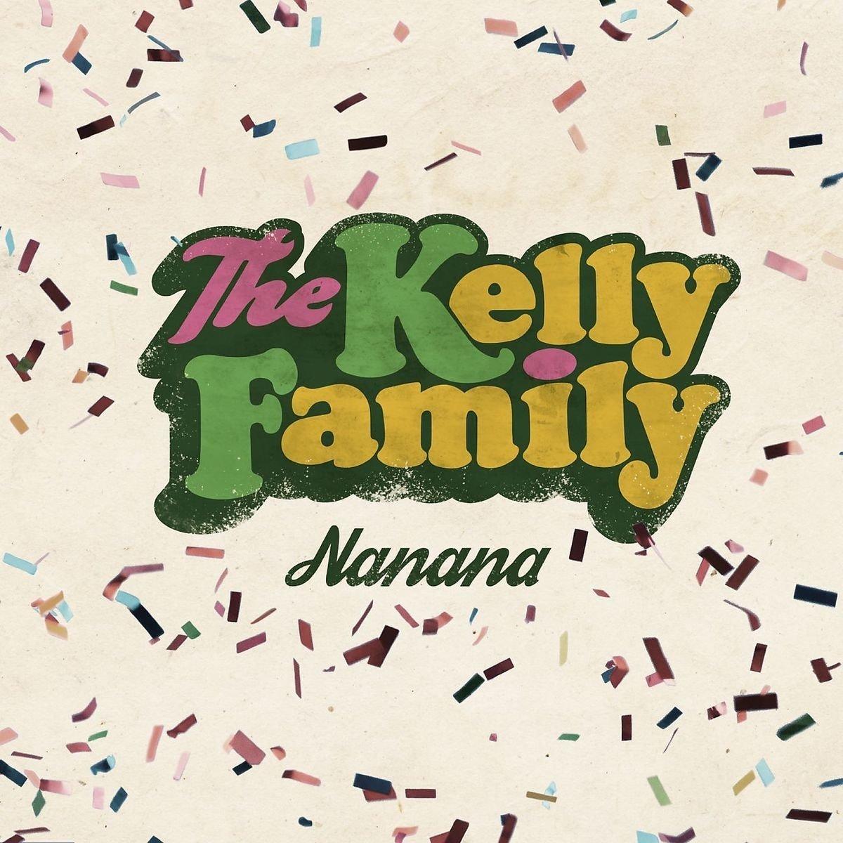 "kelly family nanana  - Kelly Family: Video zu ""Nanana"" ab sofort online"