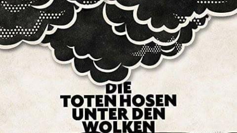 """Die Toten Hosen """"Unter den Wolken"""" Single VÖ 07.04.2017 – hier vorbestellen"""