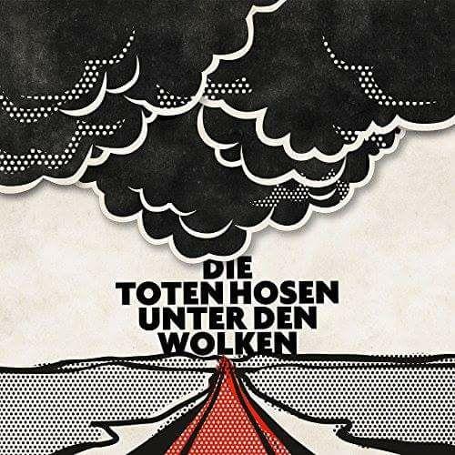 """Die Toten Hosen """"Unter den Wolken"""" Single VÖ 07.04.2017 - hier vorbestellen"""