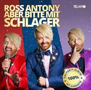 """Ross Antony - """"Aber bitte mit Schlager"""" - die größten Klassiker der letzten Jahrzehnte"""