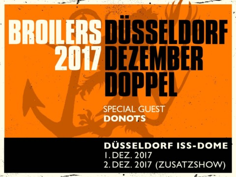 BROILERS 2017: Zusatzkonzert in Düsseldorf & Supportbands bestätigt