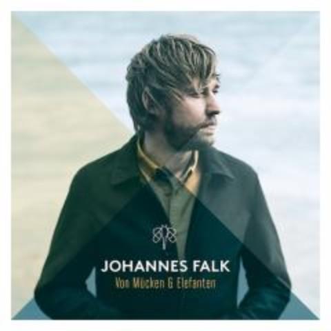 JOHANNES FALK: Tour ab Februar 2018
