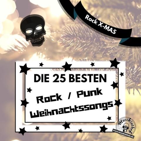 🌲 Eine Liste der 25 besten Rock / Punk Weihnachtslieder