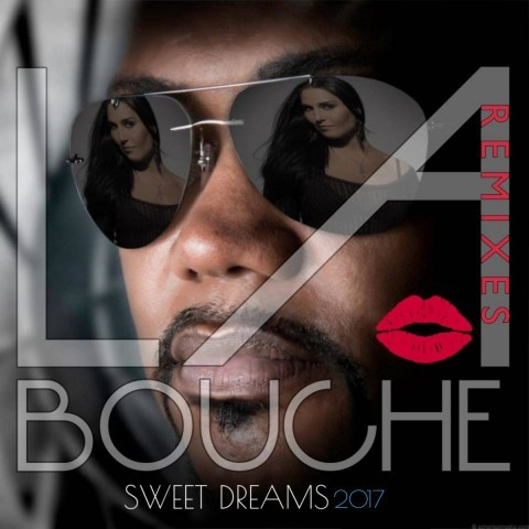"La Bouche – ""Sweet Dreams 2017 – The Remixes"" & neues Video OUT NOW"