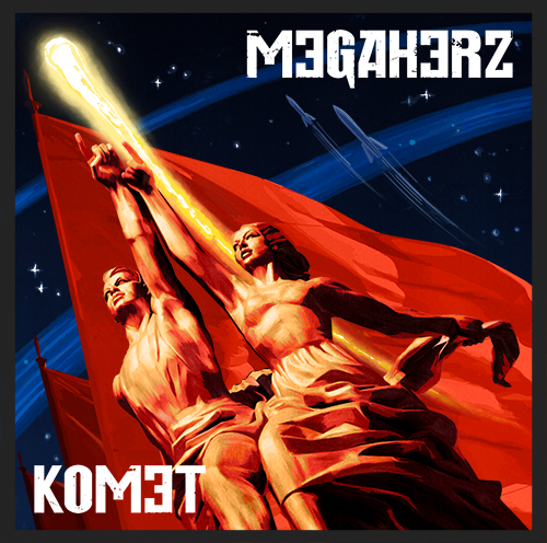 """Megaherz veröffentlichen neues Album """"Komet"""" am 23.02.2018"""