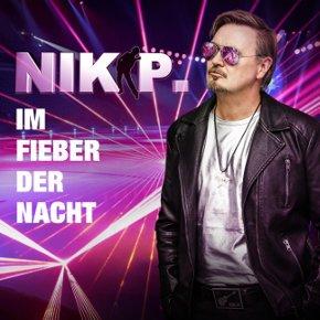 """Nik P. mit neuer Dancefloor-Single """"Im Fieber der Nacht"""" & erstmalig unterwegs auf Club Tour"""
