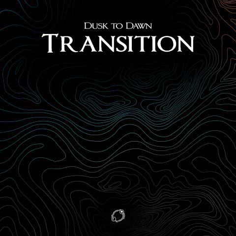 "Electro-Pop mit Dusk To Dawn - ""Transition"""