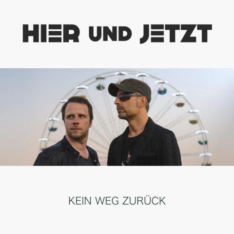"""HIER und JETZT veröffentlichen ihr Debütalbum """"Kein Weg zurück"""""""