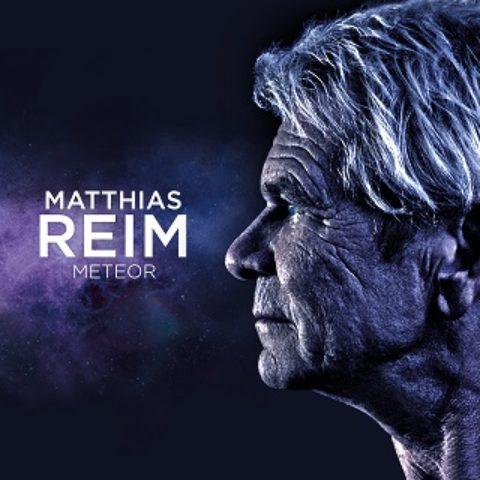 """Matthias Reim – Hits und typische """"Reim Knaller"""" auf dem neuen Album """"Meteor"""" (VÖ 23.03.)"""