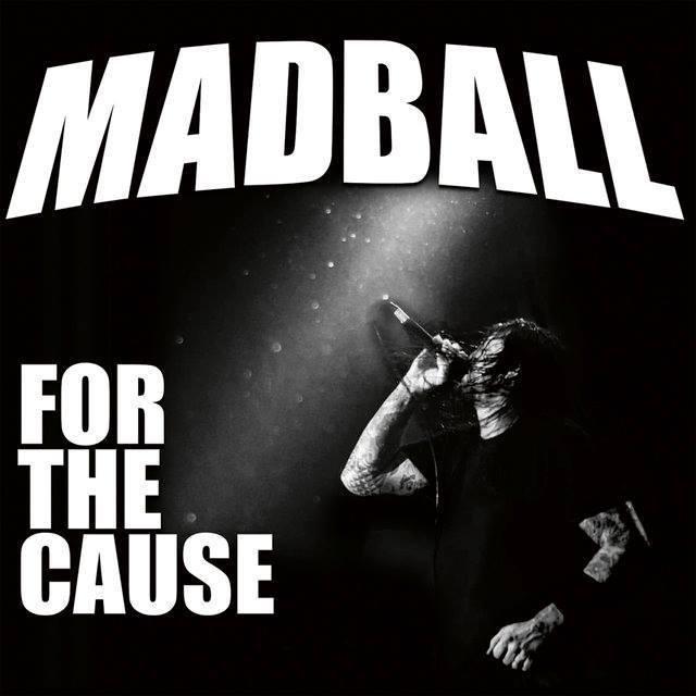 madball for the cause - MADBALL - veröffentlichen neue Single 'Old Fashioned', »For The Cause« ab sofort vorbestellbar