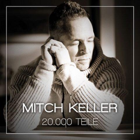 """Mitch Keller veröffentlicht sein neues Album """"20.000 Teile"""" (VÖ 01.06.)"""