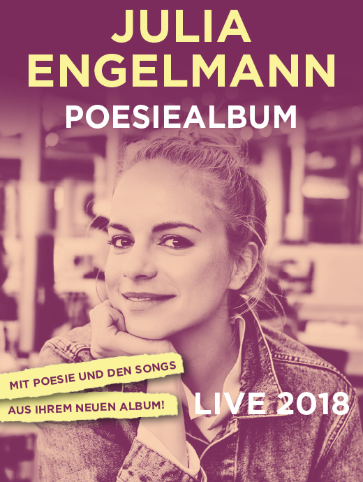 Julia Engelmann - Poesiealbum Live 2018