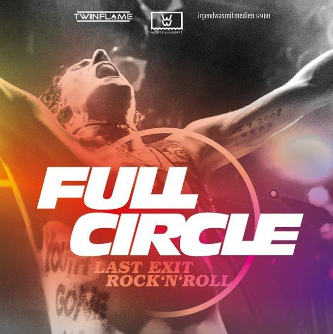 FULL CIRCLE - Last Exit Rock N Roll - Der Film von Andy Brings (Double Crush Syndrome)