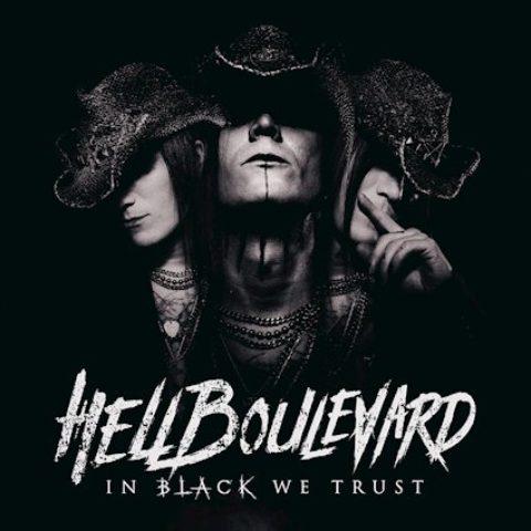 """Hell Boulevard – veröffentlichen am 21.09.2018 ihr neues Album """"In Black We Trust"""""""