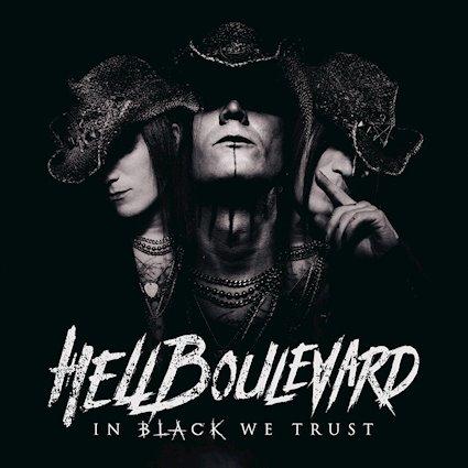 """Hell Boulevard - veröffentlichen am 21.09.2018 ihr neues Album """"In Black We Trust"""""""