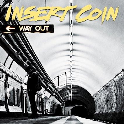 """""""Way Out"""" - Insert Coin veröffentlichen am 21.09.2018 ihr neues Album"""