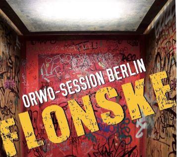 """Flonske und die neue Scheibe """"ORWO-SESSION"""""""