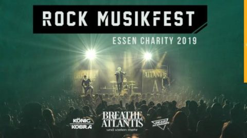 """""""ROCK MUSIKFEST ESSEN"""" -CHARITY 2019- unter anderem mit Breathe Atlantis, König Kobra und vielen mehr"""