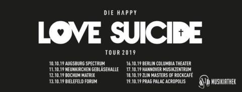 Die Musikiathek präsentiert: DIE HAPPY auf LOVE SUICIDE TOUR 2019