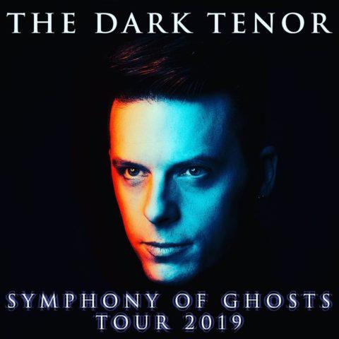 The Dark Tenor – Symphony Of Ghosts Tour 2019 – die Klassik Crossover Show (18.01. – 23.02.)