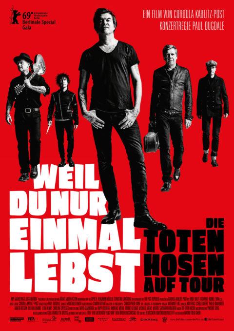 """""""Weil Du nur einmal lebst – Die Toten Hosen auf Tour"""": Weltpremiere im Rahmen der Berlinale, Kinostart am 28.3.2019"""