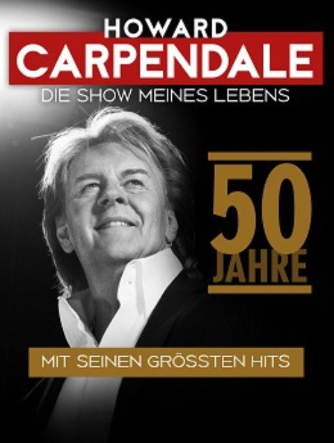"""Howard Carpendale """"Die Show meines Lebens"""" 50 Jahre – Mit seinen größten Hits"""