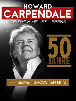 """Howard Carpendale """"Die Show meines Lebens"""" 50 Jahre - Mit seinen größten Hits"""