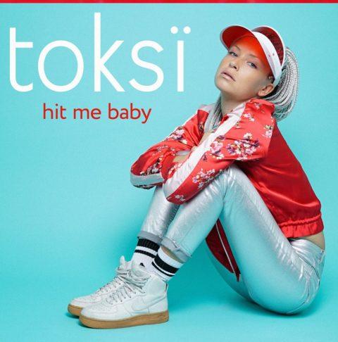 """Einmal die Zeit zurückspulen mit dem neuen Song von Toksï: """"Hit Me Baby"""""""