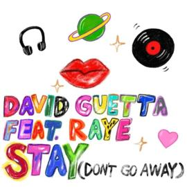 """DAVID GUETTA mit seinem Feelgood Track """"Stay (Don't Go Away)"""" feat. RAYE"""
