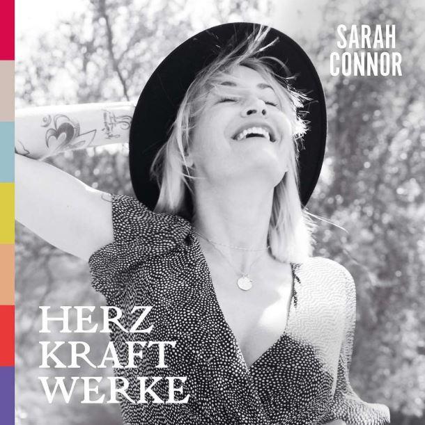 """""""Unendlich"""": Sarah Connor veröffentlicht weiteren Song aus dem neuen Album """"Herz Kraft Werke"""""""