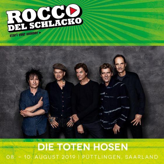 DIE TOTEN HOSEN sind Headliner bei Rocco del Schlacko 2019