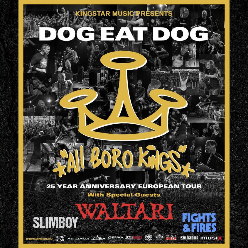"Dog Eat Dog sind ab sofort auf Jubiläumstour - 25 Jahre ""ALL BORO KINGS"""