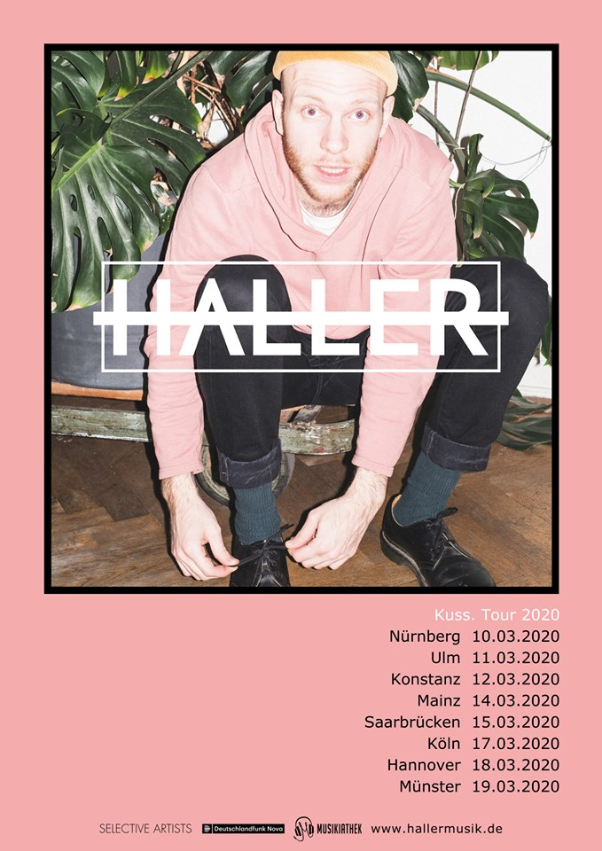 Die Musikiathek präsentiert: Haller kommt im Frühjahr 2020 auf Kuss. Tour!