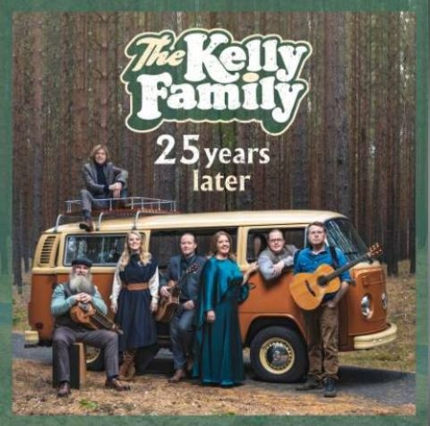 The Kelly Family – 25 YEARS OVER the HUMP Tour
