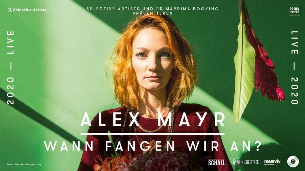 """Die Musikiathek präsentiert: Alex Mayr kommt Anfang 2020 auf """"Wann fangen wir an?"""" Tour"""