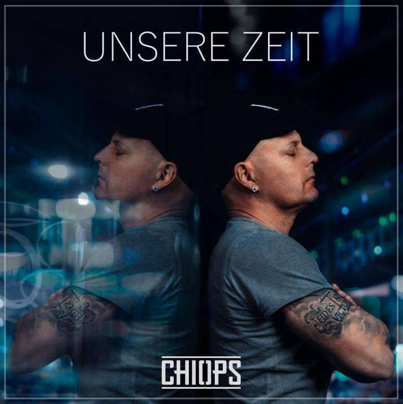 """chiops - """"Unsere Zeit"""" - der bisher wohl persönlichste Song von CHIOPS"""