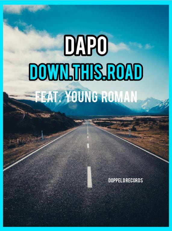 "DAPO liefert mit ""Down This Road"" feat. Young Roman die perfekten Summer Vibes"