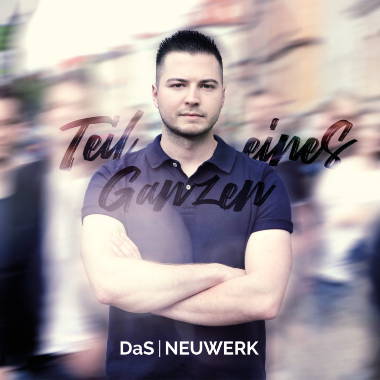 """DaS Neuwerk Singlecover Teil eines Ganzen 768x768 1 - DaS Neuwerk haben ihre neue Single """"Teil eines Ganzen"""" veröffentlicht"""