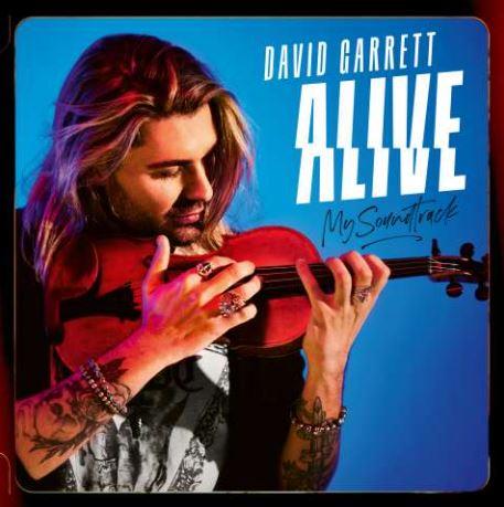 """david garrett - Das neue Album von David Garrett """"Alive – My Soundtrack"""" jetzt hier anhören"""