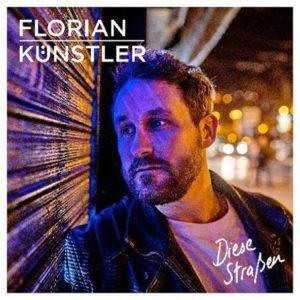 """florian künstler straßen 300x300 - Florian Künstler und seine aktuelle SIngle """"Diese Straßen"""""""